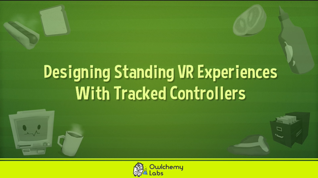 Designing Standing VR Experiences with Tracked Controllers