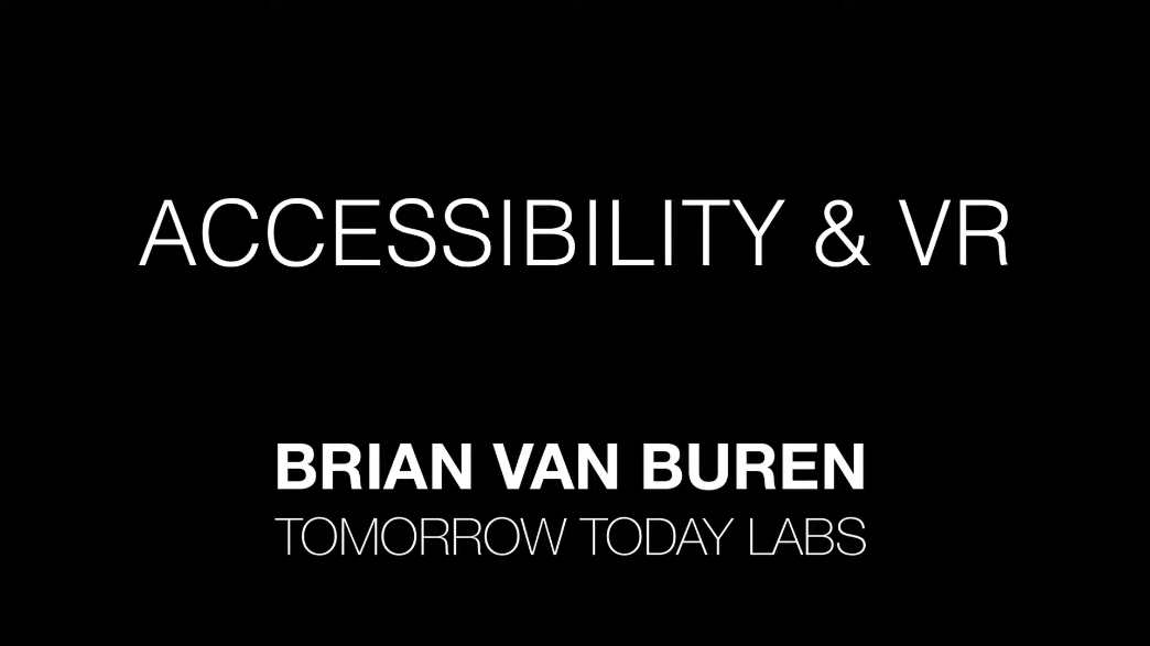 Accessibility and VR